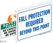 Fall Protection Required Safety First Sign