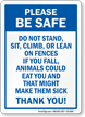 Do Not Stand Sit Climb On Fences Sign