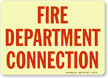 Glow-In-The-Dark Fire Department Connection Sign