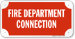 Fire Department Connection Sign onmouseover =