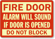 Fire Door Alarm Will Sound Sign