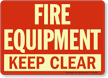 Fire Equipment Keep Clear