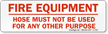 Fire Equipment Hose Sign