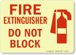 Fire Extinguisher Do Not Block (graphic) Sign