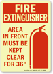 Fire Extinguisher Area Must Keep Clear Sign