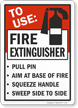 To Use Fire Extinguisher Pull Pin Sign