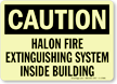 GlowSmart Halon Fire Extinguishing System Inside Building Sign