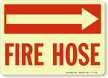 Fire Hose Sign (with Arrow Right)