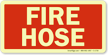 Fire Hose Sign (Glow)
