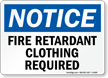 Fire Retardant Clothing Required Sign