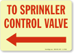 To Sprinkler Control Valve Sign