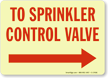 To Sprinkler Control Valve Sign (Arrow Right)