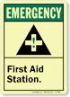 Emergency (ANSI): First Aid Station Sign
