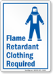 Flame Retardant Clothing Required Sign