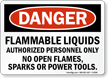 Flammable Liquids Authorized Personnel Danger Sign