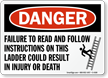Danger Failure To Read Follow Instructions Sign