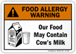 Food May Contain Cow's Milk Allergy Sign