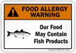 Food May Contain Fish Allergy Warning Sign