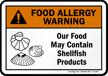Food May Contain Shellfish Allergy Warning Sign