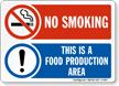 No Smoking: Food Production Area Sign