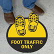Foot Traffic Only with Shoeprints