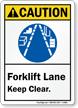Forklift Lane Keep Clear ANSI Caution Sign