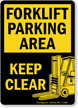Forklift Parking Area Keep Clear Sign