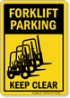 Forklift Parking Keep Clear Sign
