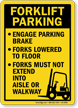 Forklift Parking Rules Engage Brake, Forks Lowered Sign