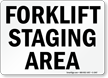 Forklift Staging Area Sign