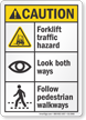 Forklift Traffic Hazard Look Both Ways ANSI Caution Sign