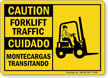 Bilingual Forklift Traffic / Montecargas Transitando Caution Sign