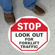 Look Out For Forklift Traffic Floor Sign