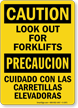 Bilingual Caution Look Out Forklifts Sign