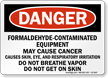 Formaldehyde Contaminated Equipment OSHA Danger Sign