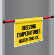 Freezing Temperature Door Barricade Sign