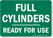 Full Cylinders Ready For Use Sign