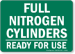 Full Nitrogen Cylinders Ready Sign