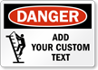 Fully Custom Safety Sign