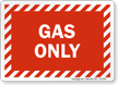 Gas Only Sign