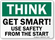 Get Smart Use Safety Sign