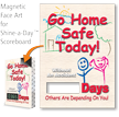 Go Home Safe Today Changeable Scoreboard Magnetic Face
