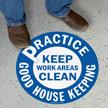 Practice Good Housekeeping