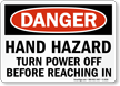 Hand Hazard Turn Power Off Sign