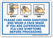 Please Use Hand Sanitizer If Experiencing Flu Sign
