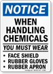 Notice When Handling Chemicals Wear Sign