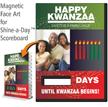 Happy Kwanzaa, Safety Is Family Value Scoreboard Face