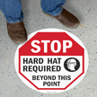 Hard Hat Required Stop Floor Sign