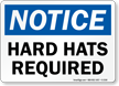 OSHA Notice Wear Hard Hat Sign