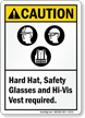 Hard Hat, Hi-Vis Vest Required Caution Sign